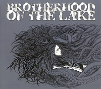 "BROTHERHOOD OF THE LAKE ""Brotherhood Of The Lake"" EP"