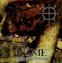 "FUME ""A History of Things to Come"" LP"