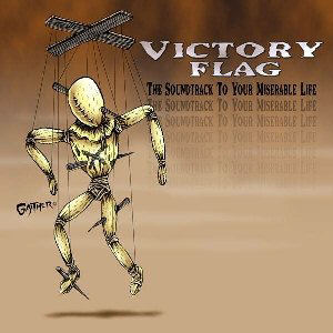 Victory Flag - The Soundtrack To Your Miserable Life - EP